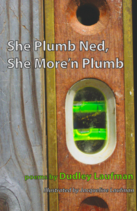 She Plumb Ned, She More'n Plumb